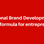 Why and How develop your Personal Brand to Benefit from it