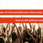 The Power of a Personal Brand to Skyrocket Your Business – in Barcelona!!!